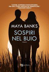 Sospiri nel buio - Maya Banks