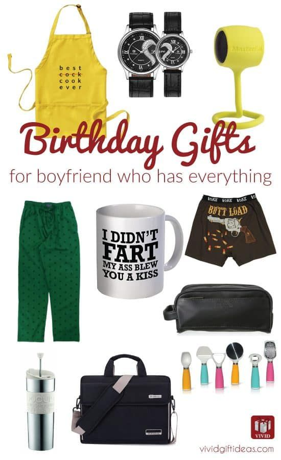 Birthday Gifts For Boyfriend Who Has Everything