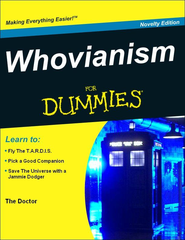 I need this for everyone who does not understand what Doctor Who is. Haha!!