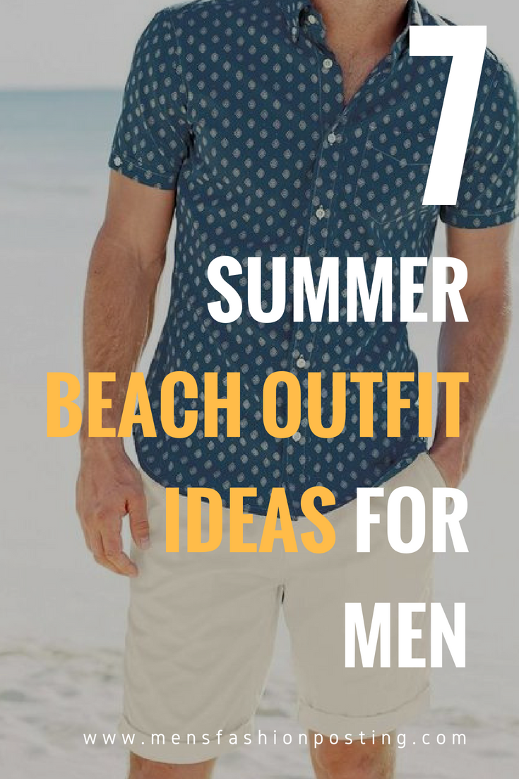 e7000cacbe 7 Summer Beach Outfit Ideas for Men! #mensfashion @mensfashionposting  #shorts #men www.mensfashionposting.com