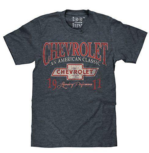 Tee Luv Chevrolet An American Classic T Shirt 8211 Chevy 1911 Shirt Clothing Tshirt Fashion Automotive Shirts Classic T Shirts Shirts