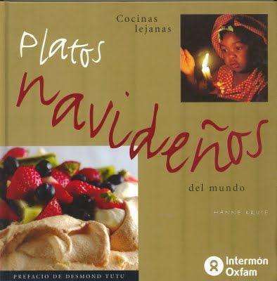 """""""Platos navideños: cocinas lejanas del mundo"""". Hanne Kruse. Intermón Oxfam"""