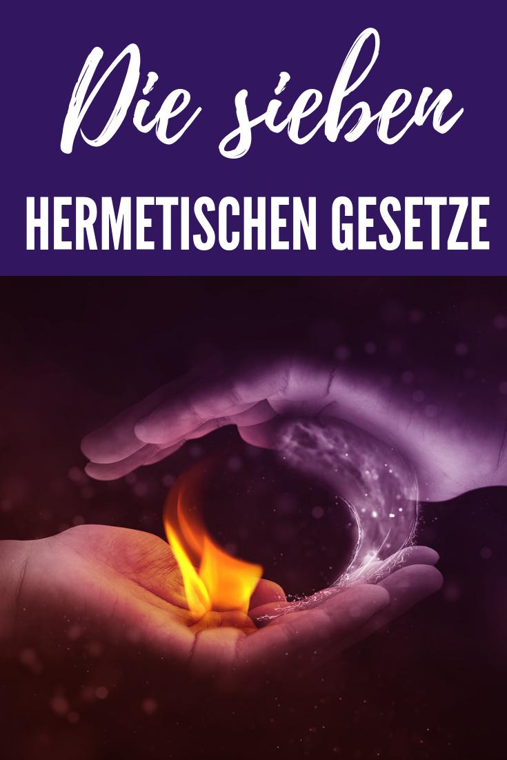Die 7 hermetischen Gesetze: Wie funktioniert unser Leben ...