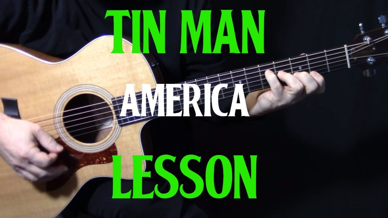 """how to play """"Tin Man"""" on guitar by America acoustic"""