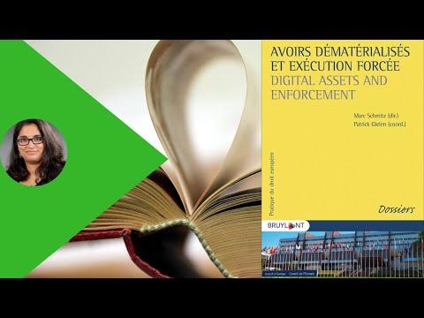 Avoirs Dematerialises Et Execution Forcee Digital Assets Enforcement M Schmitz P Gielen Al