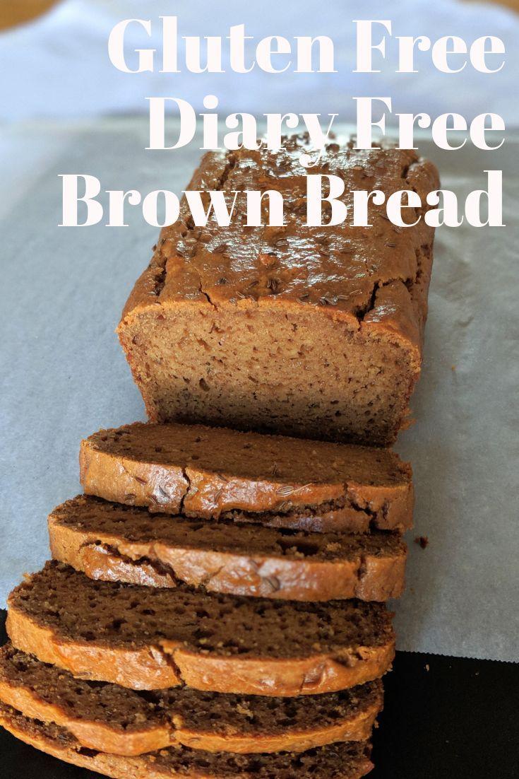 Gluten Free Dairy Free Brown Bread Recipe Gluten free