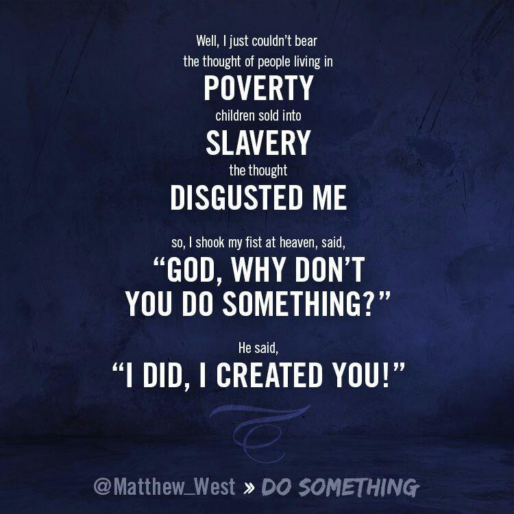 Lyric lyrics to something : Do Something- Matthew West | Christian Music :) | Pinterest ...