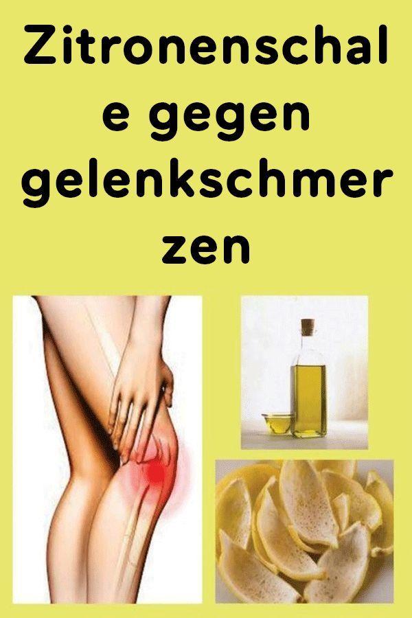 Zitronenschale gegen Gelenkschmerzen - Gelenkschmerzen..