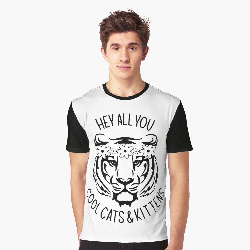 Carole Baskin Hey All You Cool Cats And Kittens Graphic T Shirt By Phaochisaigon Cats Kittens Cool Cats Shirt Designs