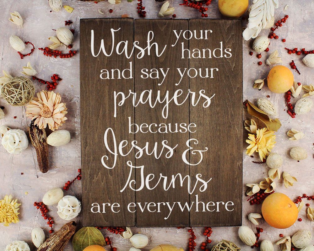 Bathroom Key Sign wash your hands and say your prayers because jesus and germs are