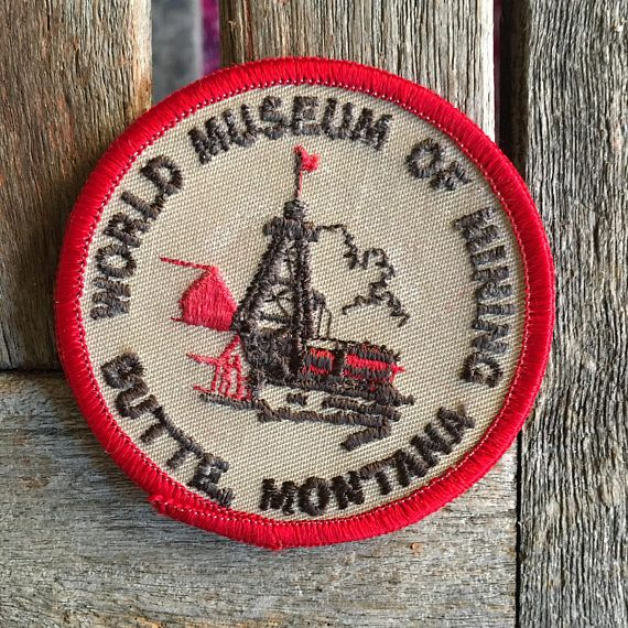 World Museum of Mining Butte Montana Vintage Travel Patch