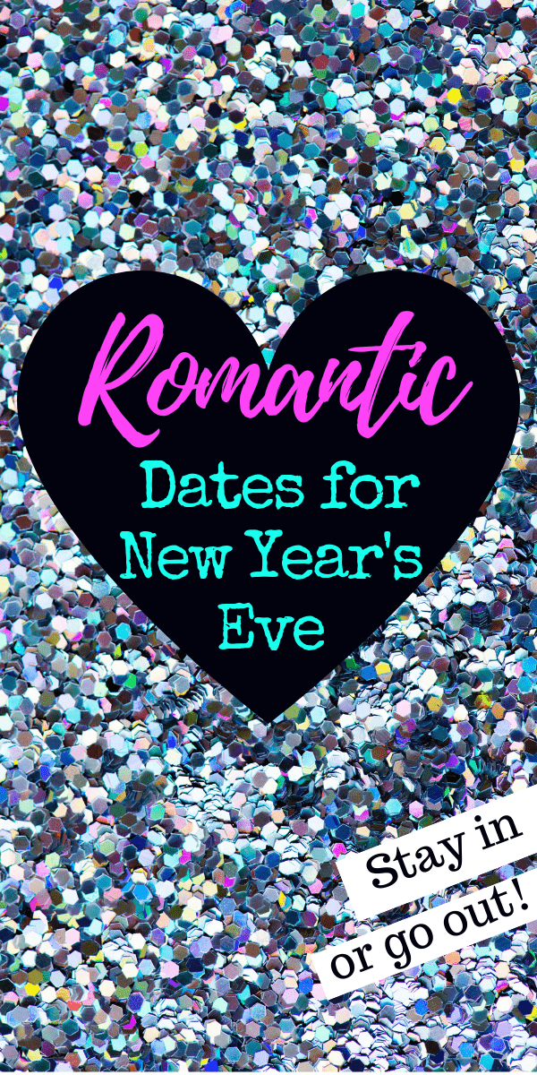 16 New Year S Eve Date Ideas For Your Best Celebration Ever New Years Eve Romantic Dates Relationship Killers