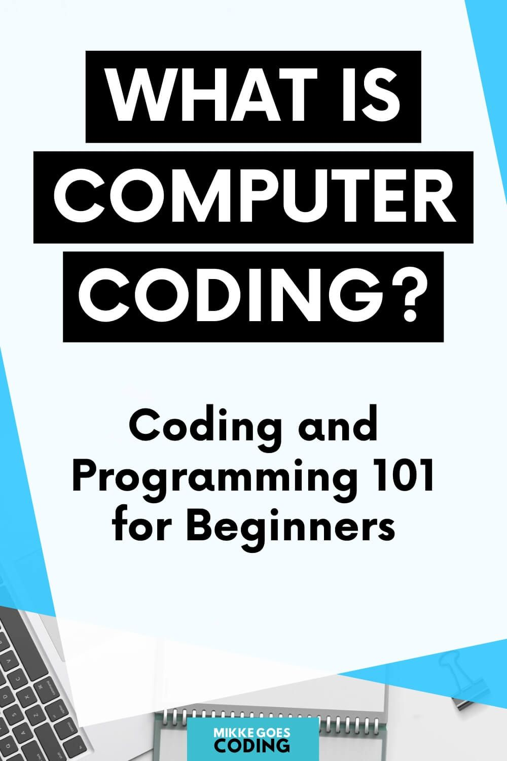 What Is Coding? Learn Programming and Web Development for