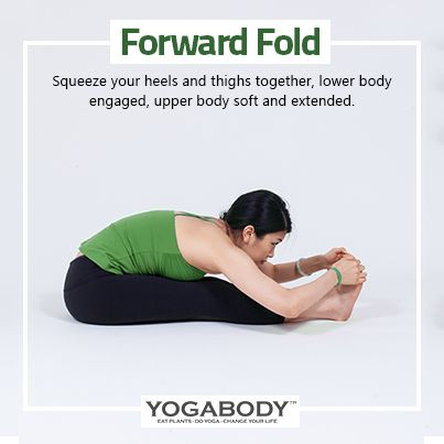 forward fold  squeeze your heels and thighs together