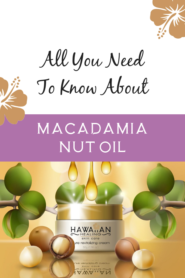 Meet Our Ingredients Macadamia Nut Oil Natural Anti Aging Skin Care Natural Skin Care Routine Natural Skin Care Ingredients