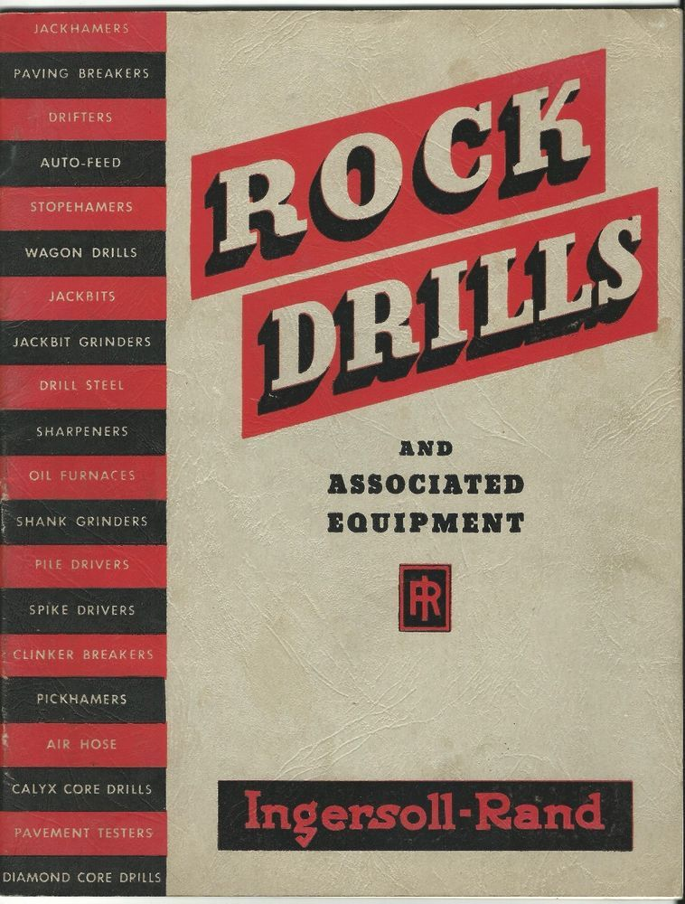 Old Catalog Rock Drills Jackhammers Pile Drivers Drills Equipment Ingersoll Rand