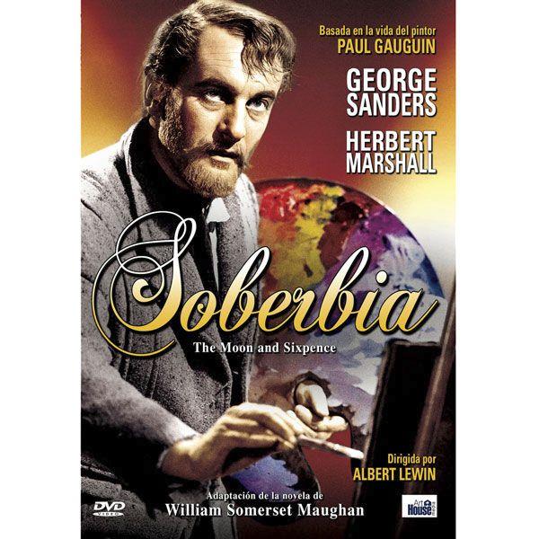 Soberbia = The moon and sixpence / dirigida por Albert Lewin (Estados Unidos, 1942) http://fama.us.es/record=b2434227~S16*spi#