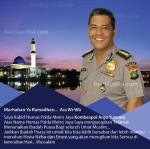 Kabid Humas Polda Metro Jaya : Selamat Menunaikan Ibadah Puasa Ramadhan
