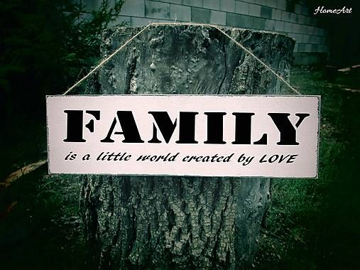 FAMILY is a little world