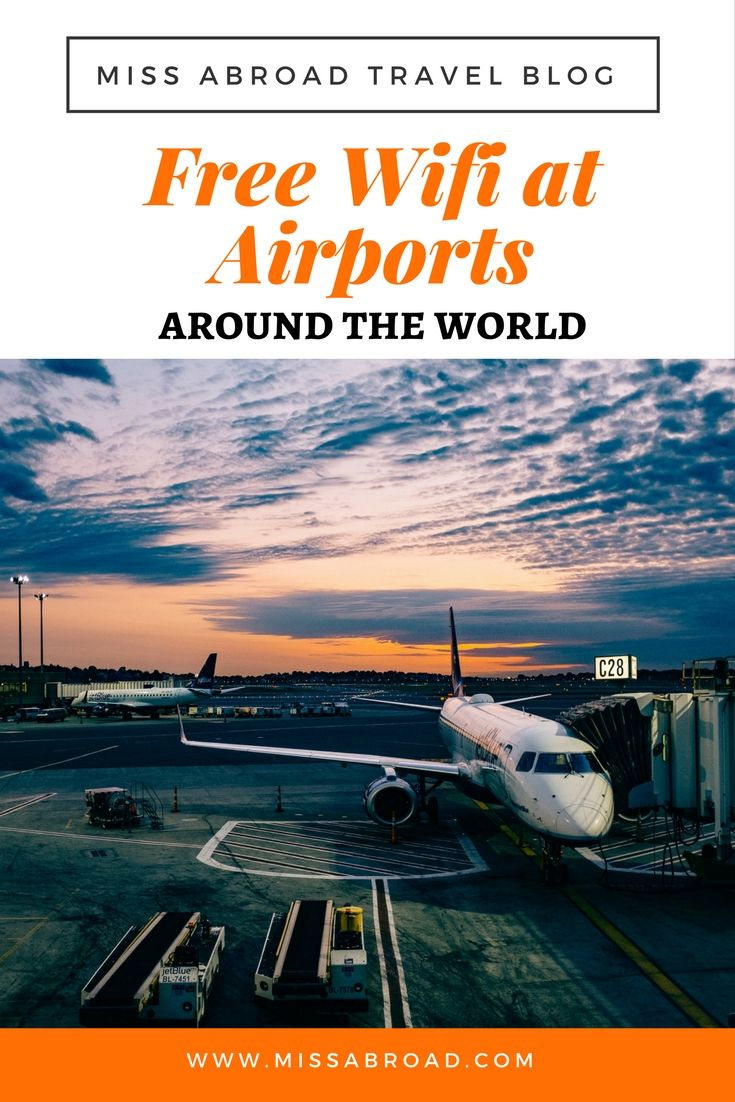 Free WiFi At Airports Around The World Best places to