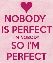 I'M PERFECT !