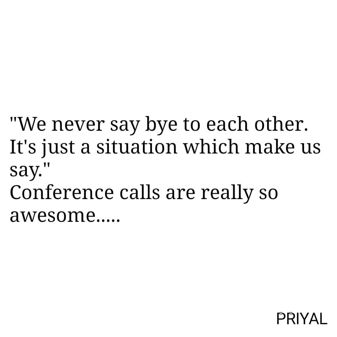Conference Calls With Best Friends Are Love Love Best Bestfriends Friends Friendsforever Bff Besties Bff Quotes Friends Quotes Brother Quotes