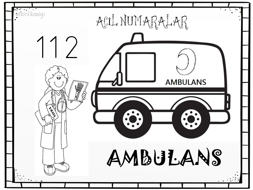 Acil Numaralar Ambulans Boyama Sayfasi Ucuncu Sinif Okul Oncesi