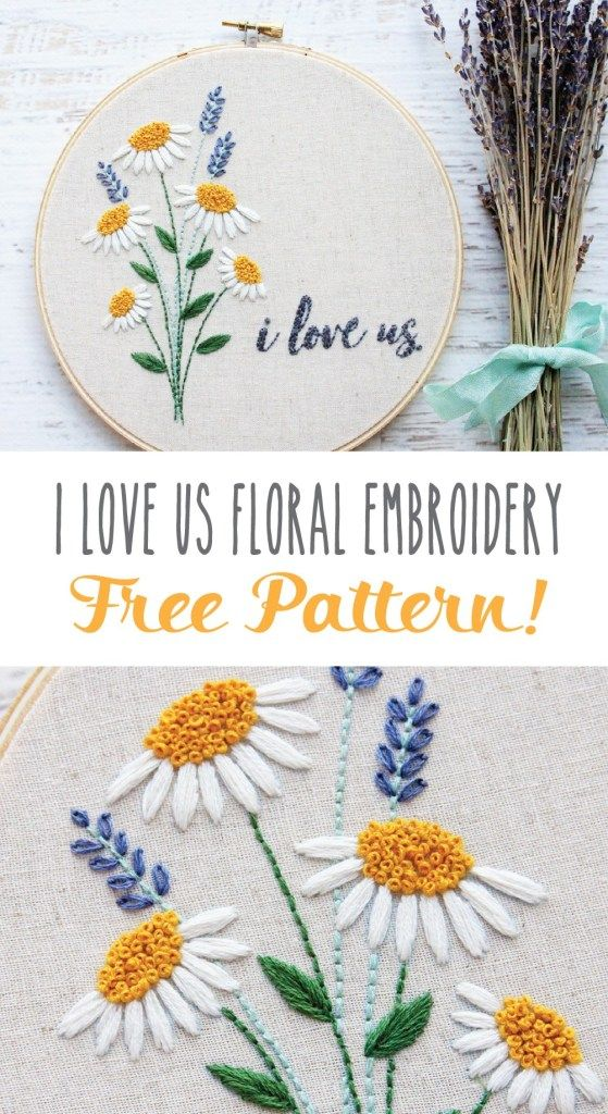 I Love Us Free Floral Embroidery Pattern | Embroidery Pattern