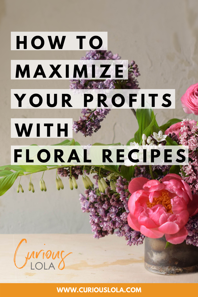 Find Out Why Every Floral Designer Needs Floral Recipes Curious Lola In 2020 Floral Design Floral Floral Design Business