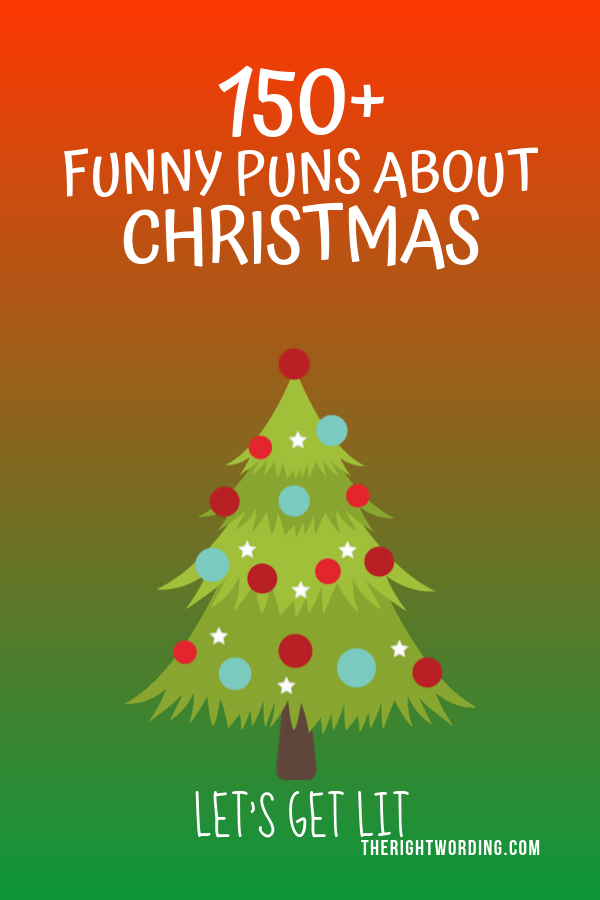 Best Christmas Puns That Will Sleigh You Holiday Jokes And One Liners Christmas Tree Christmas Chri Christmas Puns Christmas Tree Puns Christmas Tree Jokes
