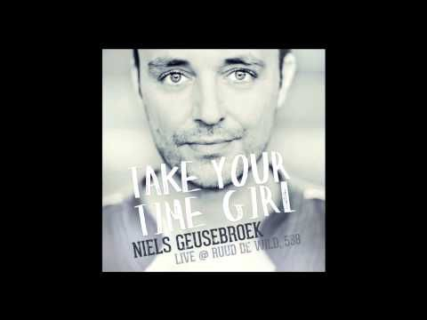Niels Geusebroek - Take Your Time Girl (Live @ Ruud de Wild, 538)