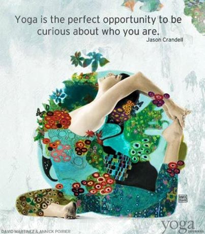 Curiosity is key to discover your offering! #yoga ~ #inspiration ~ #wisdom @Tammy Tarng Trogdon DeLozier Journal