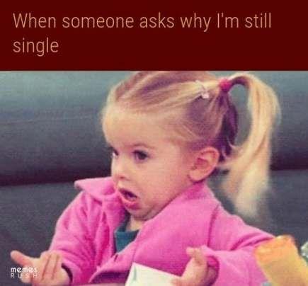 Memes single girl life 37 ideas   Single girl humor, Funny
