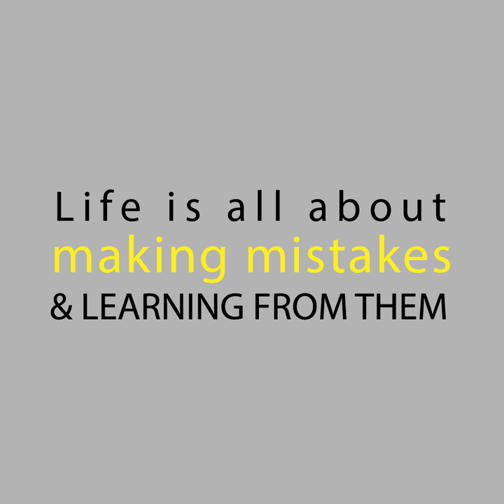 Quotes About Making Mistakes Amusing Inspirational Quote Life Is All About Making Mistakes & Learning . Design Inspiration