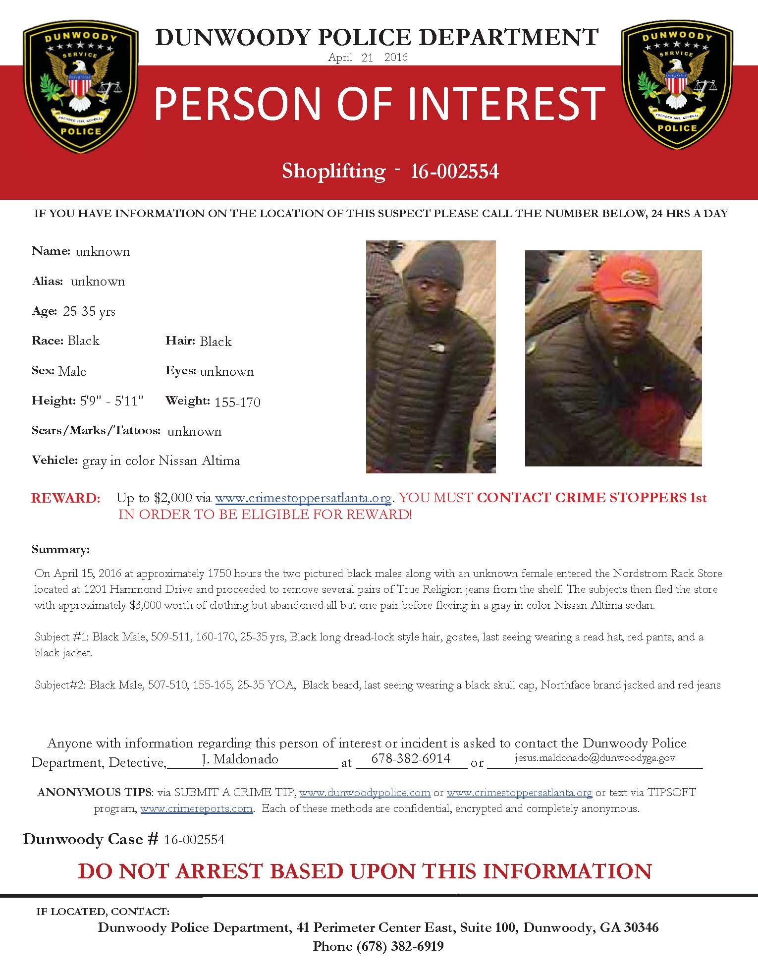 SHOPLIFTING: If you have any information about this case, please contact Detective Maldonado at 678-382-6914 or jesus.maldonado@dunwoodyga.gov (LS) #dunwoodypolice