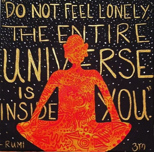 The entire universe is inside you.