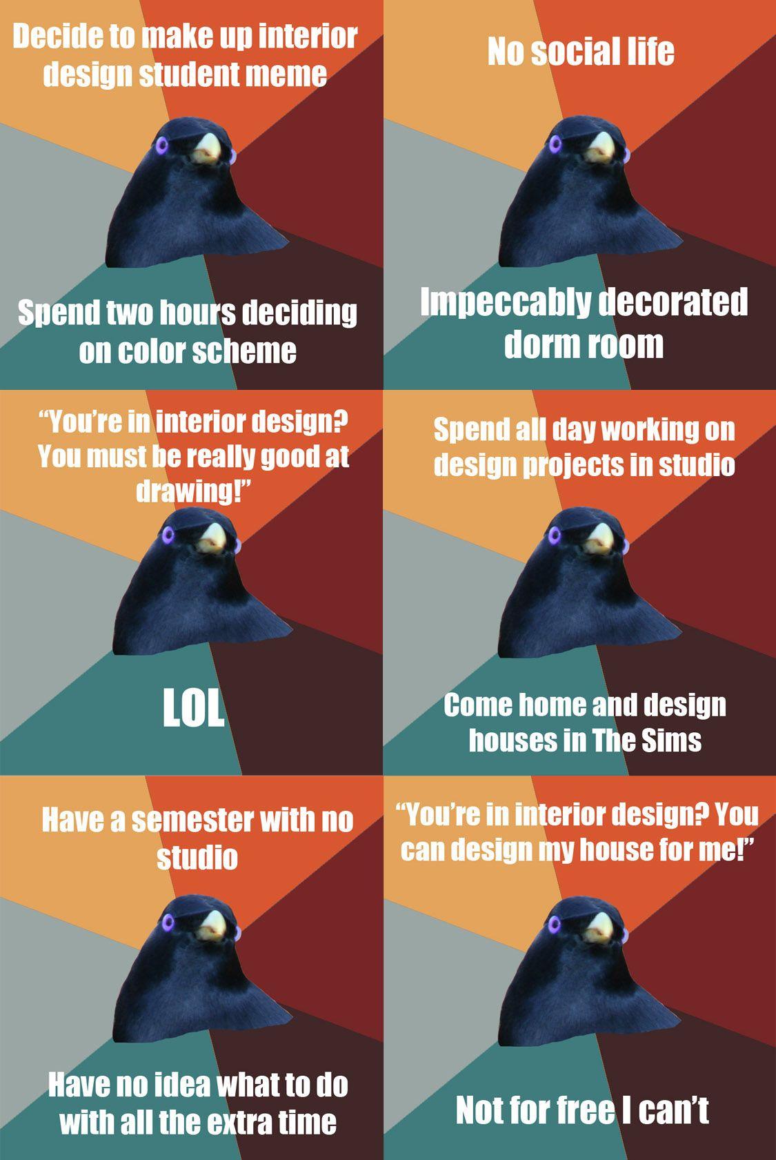 Interior Design Student Memes