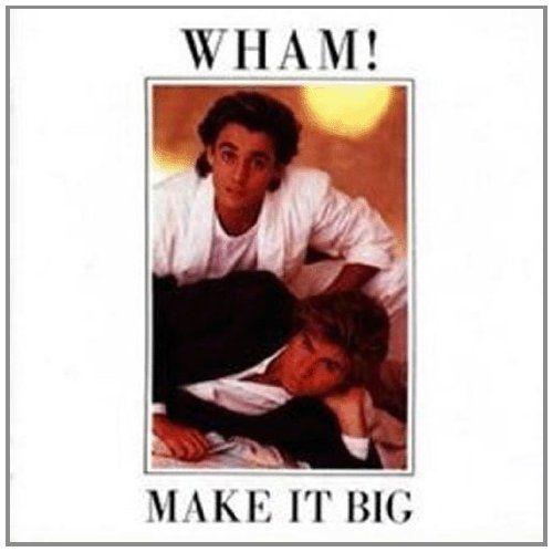 Wham Album Cover Wham Make It Big Tunes In 2019 80s