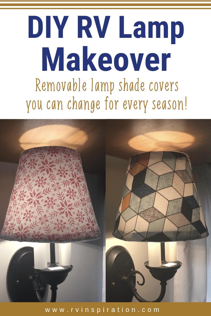 Diy How To Make Removeable Lampshade Covers Rv Inspiration Rv Decor Diy Renovation Diy Lamp Shade