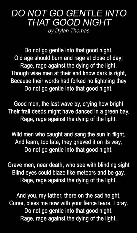 Poem Do Not Go Gentle Into That Good Night By Dylan Thomas