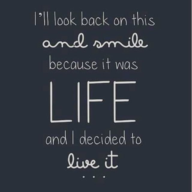 Image Result For Live Life To The Fullest With No Regrets Quotes