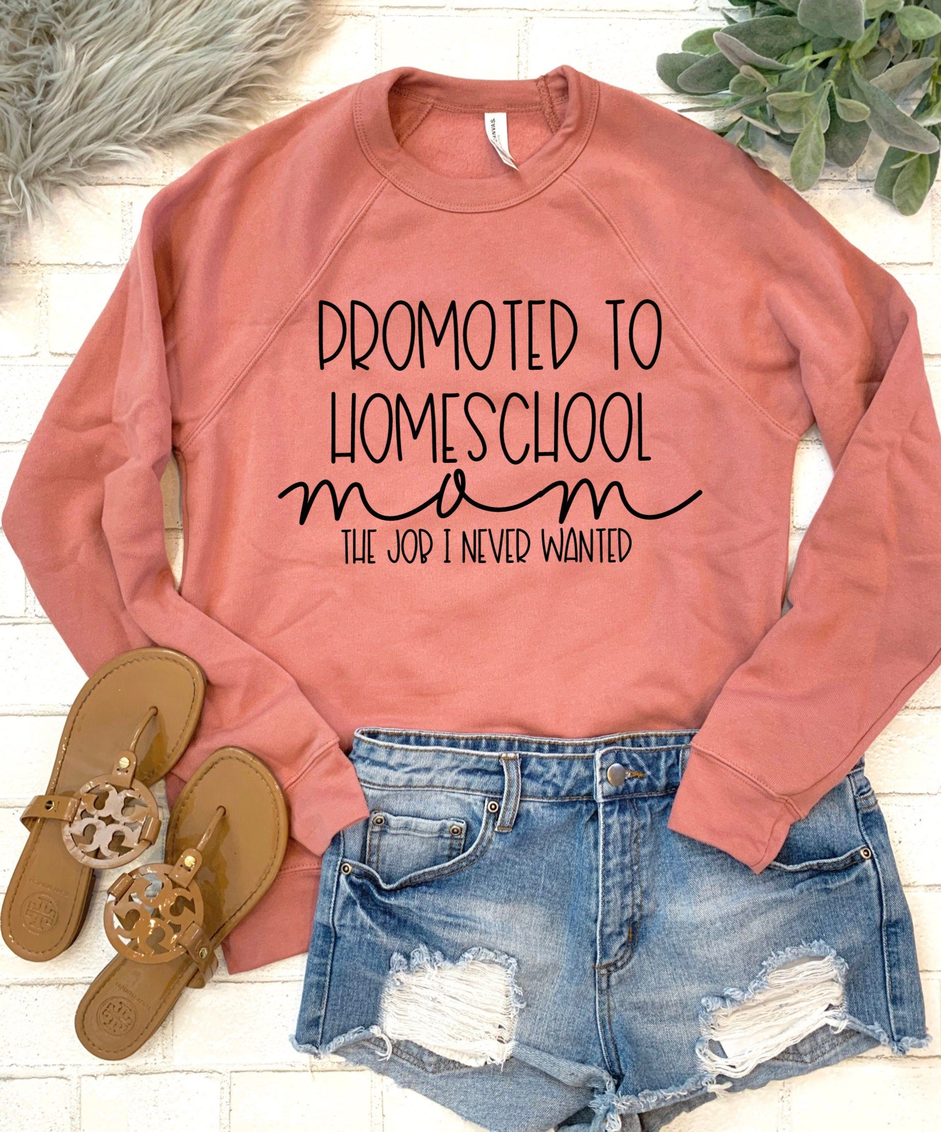 Homeschool Mom Shirt Inspirational Shirts for Teachers