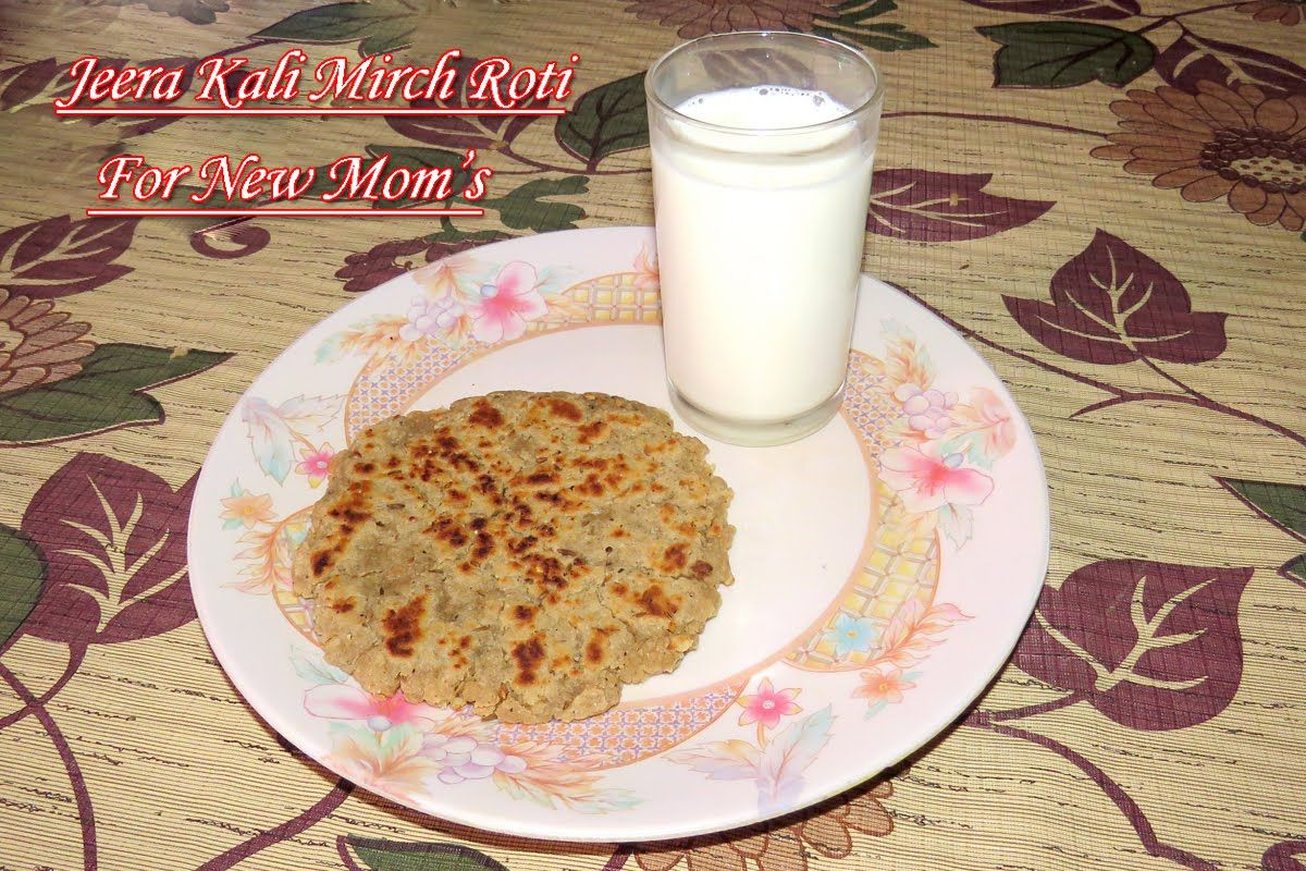 After delivery indian diet episode 1 jeera kali mirch roti for new after delivery indian diet episode 1 jeera kali mirch roti for new moms in forumfinder Images