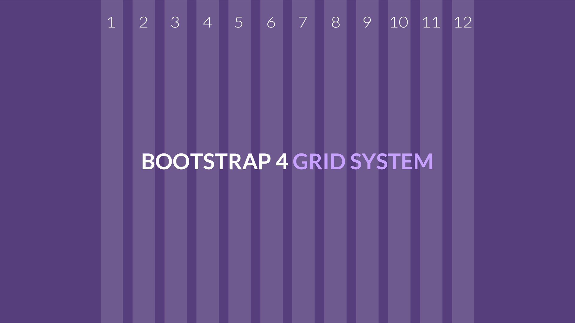 The Default Grid System Of Bootstrap 4 Utilizes 12 Columns That Can Help You Create Any Kind Website Layout Depending On Design