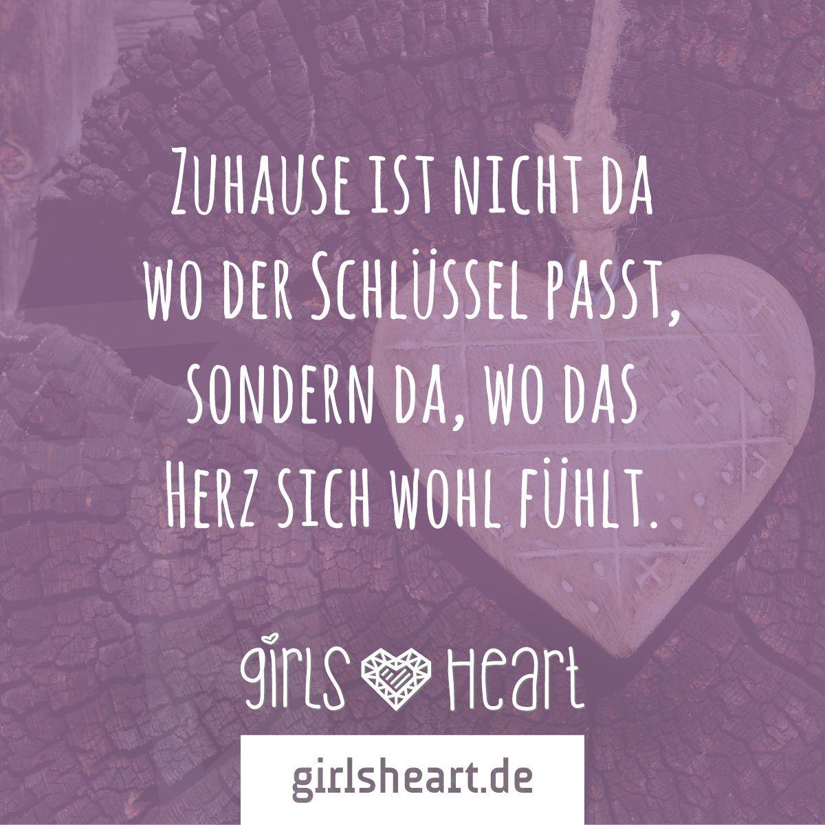 mehr sprüche auf: www.girlsheart.de #heim #zuhause #wohnung