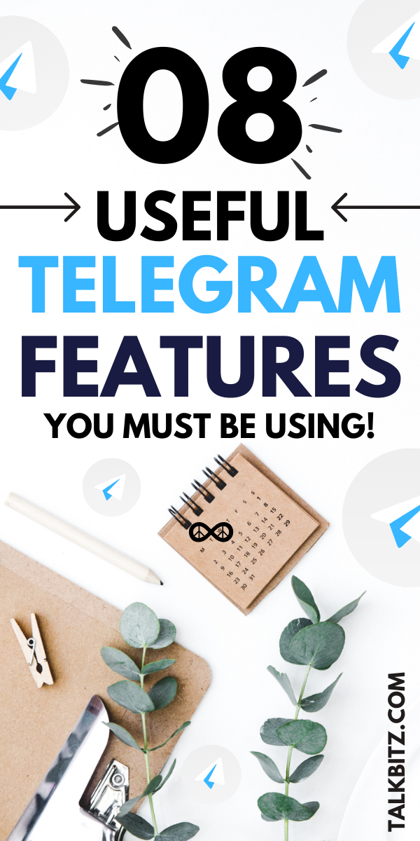 8 Useful Telegram Features You Must Be Using