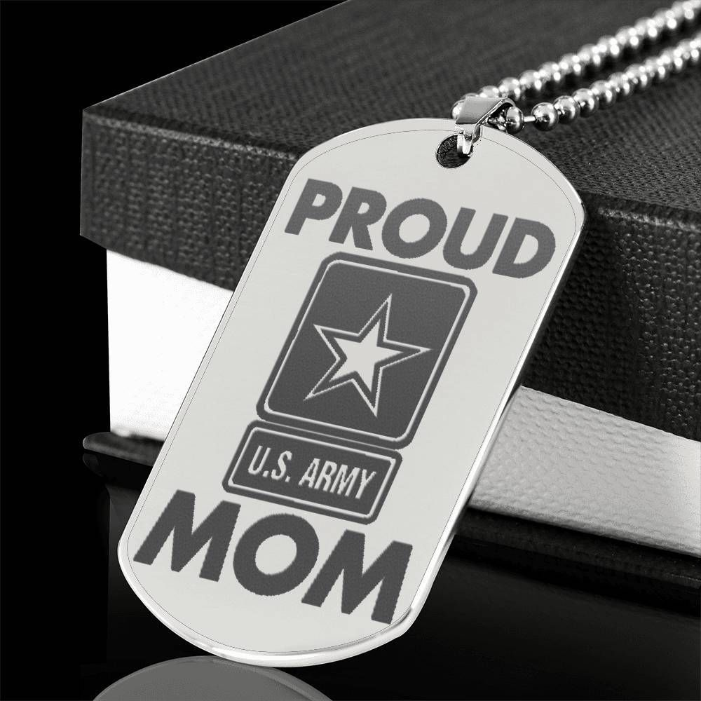 Proud U.S Army Mom Stainless Steel Dog Tag Army mom