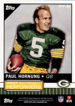 2015 Topps - Past and Present Performers #PPP-RH Aaron Rodgers / Paul Hornung Back