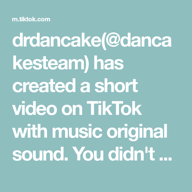 Drdancake Dancakesteam Has Created A Short Video On Tiktok With Music Original Sound You Didn T Know You Wanted Bake And Shake Cherry Limeade Whatsfordinner