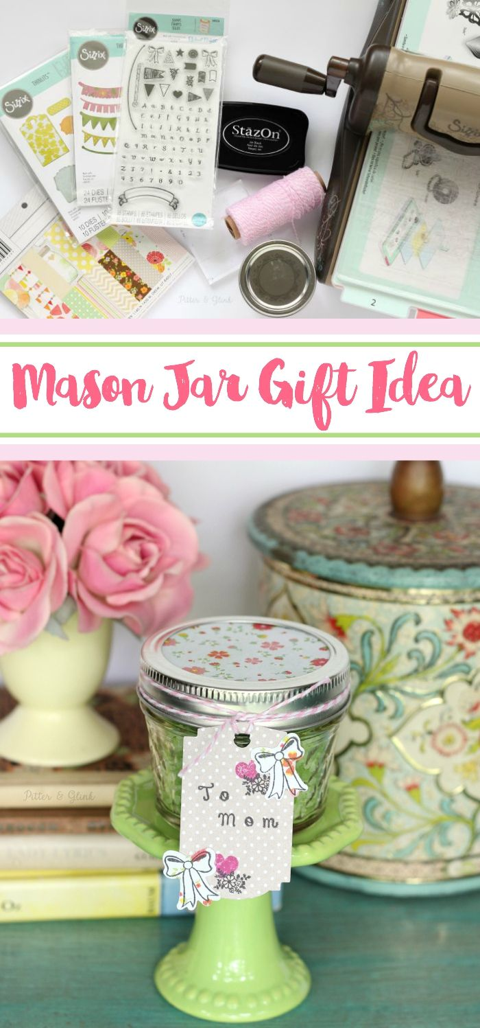 Mason jar gift ideamake an inexpensive gift look fabulous by simply